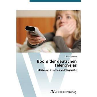 Boom Der Deutschen Telenovelas by Spaniol Simone