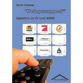 Webgezapped by Wysterski & Martin