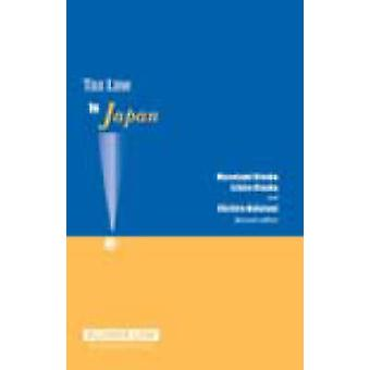 Steuerrecht in Japan 2. Auflage von Otsuka & Otsuka & Nakatani