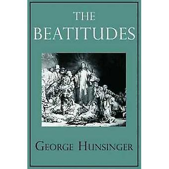 The Beatitudes by Professor George Hunsinger - 9780809106141 Book