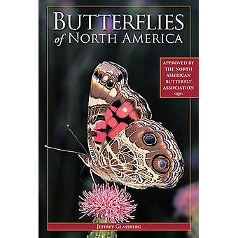 Butterflies of North America by Jeffrey Glassberg - 9781402786204 Book