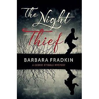The Night Thief - A Cedric O'Toole Mystery by Barbara Fraser Fradkin -