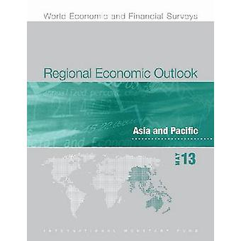 Regional Economic Outlook - May 2013 - Asia and Pacific - Shifting Risk