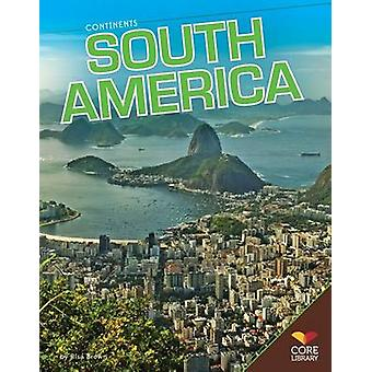 South America by Risa Brown - 9781617839344 Book
