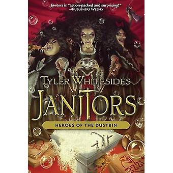 Heroes of the Dustbin by Tyler Whitesides - 9781629720654 Book
