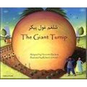 The Giant Turnip Farsi & English (2nd Revised edition) by Henriette B