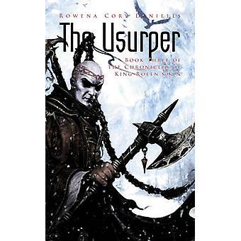 The Usurper by Rowena Corey Daniells - 9781907519062 Book