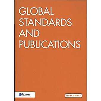 Global Standards and Publications - Edition 2018/2019 by Van Haren Pu