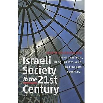 Israeli Society in the Twenty-First Century - Immigration - Inequality