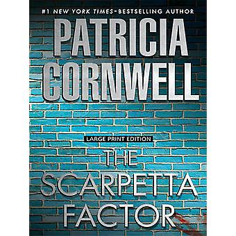The Scarpetta Factor (large type edition) by Patricia Cornwell - 9781