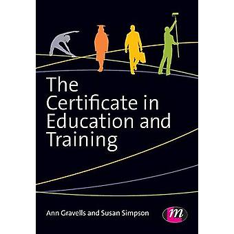 The Certificate in Education and Training by Ann Gravells & Susan Simpson