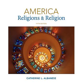America: Religions and Religion (Paperback) by Albanese Catherine L.