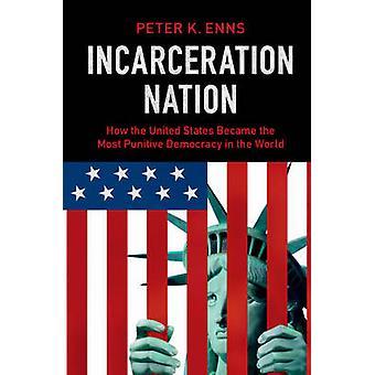 Nation d'incarcération par Peter K. Enns