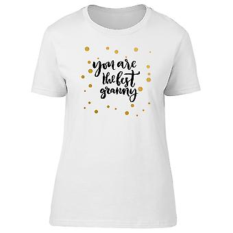 You Are The Best Granny Gold Dot Tee Women's -Image by Shutterstock