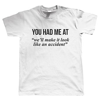 Make It Look like An Accident, Mens T Shirt