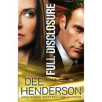 Full Disclosure by Dee Henderson - 9780764210891 Book