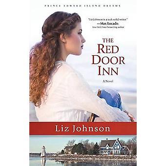 Red Door Inn av Liz Johnson - 9780800724023 bok
