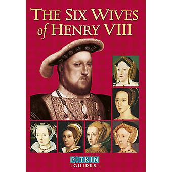 The Six Wives of Henry VIII by Angela Royston - 9780853729402 Book
