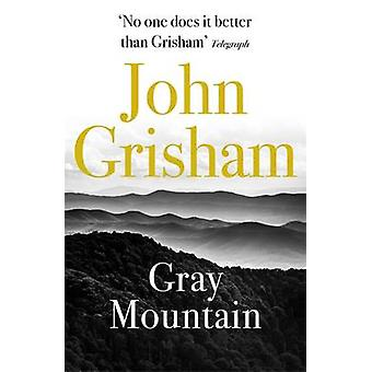 Gray Mountain by John Grisham - 9781444765656 Book