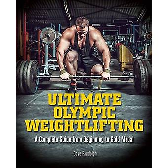 Ultimate Olympic Weightlifting - A Complete Guide to Barbell Lifts-fro