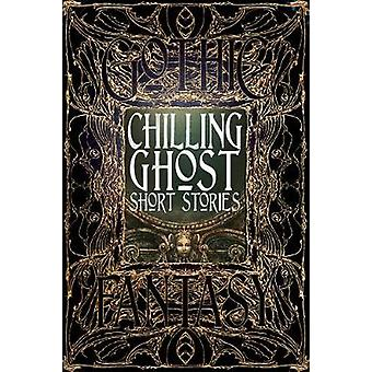 Chilling Ghost Short Stories (De Luxe edition) by Dale Townshend - Ku