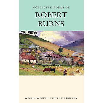 Le recueillies poèmes de Robert Burns (nouvelle édition) par Robert Burns - T