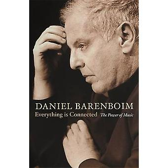 Everything is Connected - The Power of Music by Daniel Barenboim - 978