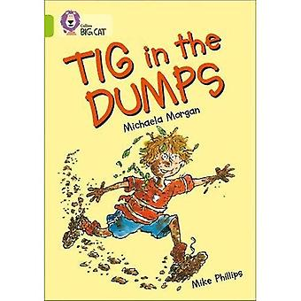 Tig in the Dump: Band 11/Lime (Collins Big Cat)
