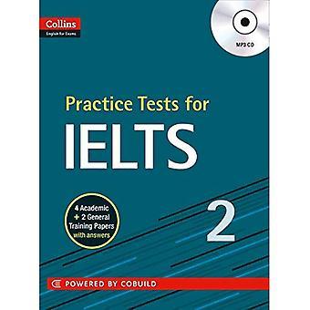 Praxis-Tests für IELTS 2 (Collins Englisch für IELTS)
