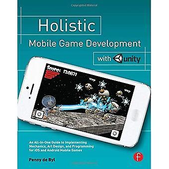 Développement de jeux Mobile holistique avec l'unité