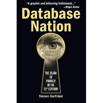 Nazione di database: La morte della Privacy nel XXI secolo