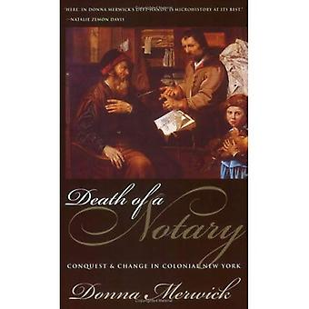 Death of a Notary: Conquest and Change in Colonial New York