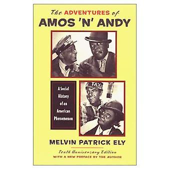 De avonturen van Amos 'n' Andy: A Social History of een Amerikaans fenomeen