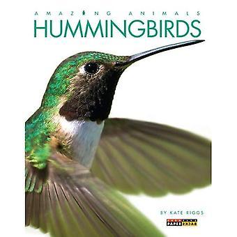 Hummingbirds (Amazing Animals (Creative Education Paperback))