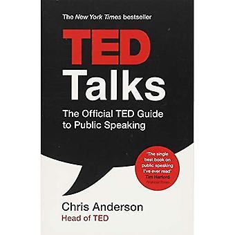 TED Talks: De officiële TED gids te spreken in het openbaar