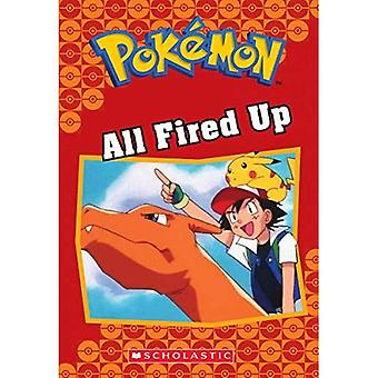 All Fired Up (Pok mon Classic Chapter Book #14) (Pokemon Chapter Books)