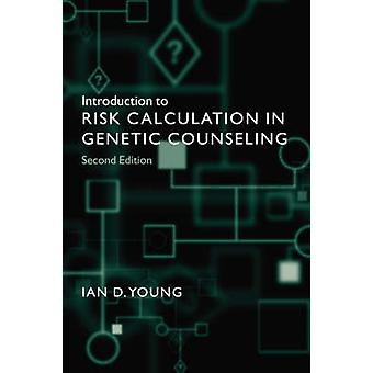 Introduction to Risk Calculation in Genetic Counseling by Young & Ian D.