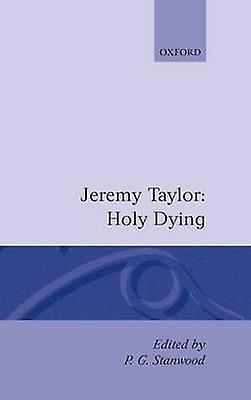 Holy Living and Holy Dying Volume II Holy Dying by Stanwood