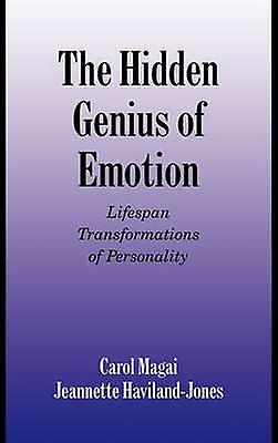 The Hidden Genius of Emotion Lifespan Transformations of Personality by Magai & Carol