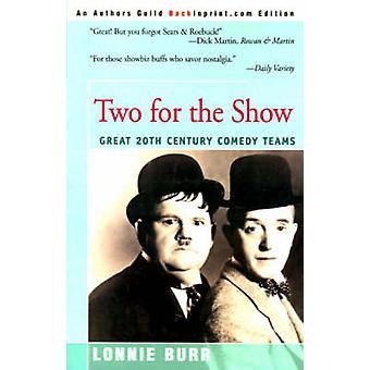 To for Vis store 20th århundre komedie lagene av Burr & Lonnie