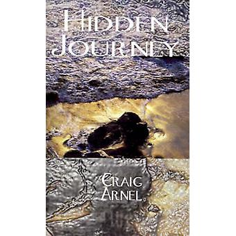 Hidden Journey by Arnel & Craig