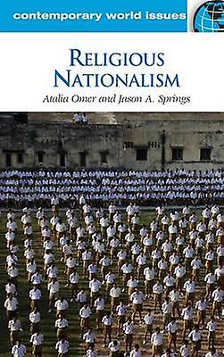 Religious Nationalism A Reference Handbook by Omer & Atalia