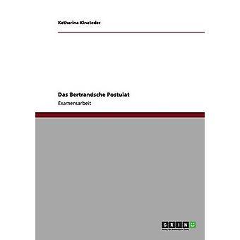 Das Bertrandsche Postulat von Kinateder & Katharina