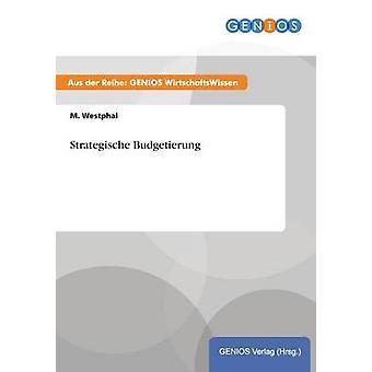 Strategic Budgetierung door Westphal & M.