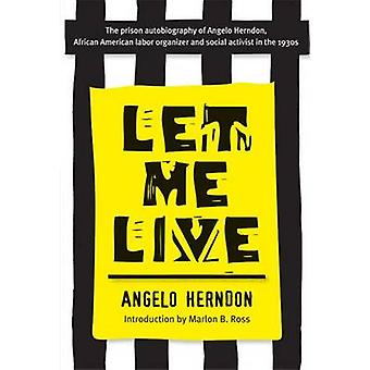 Let Me Live by Angelo Herndon - Marlon B. Ross - 9780472031993 Book