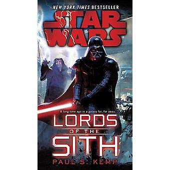 Star Wars - Lords of the Sith by Paul S Kemp - 9780345511454 Book