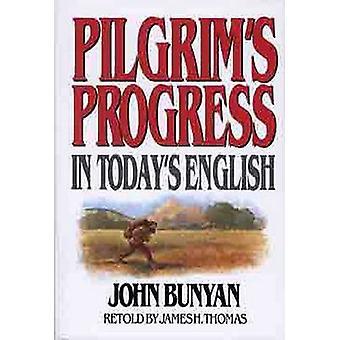 Pilgrim's Progress - In Today's English by John Bunyan - 9780802465207