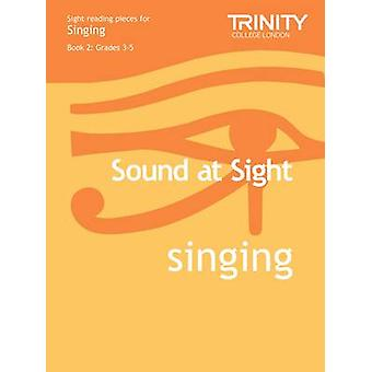 Sound at Sight Singing Book 2 - Grades 3-5 by Trinity Guildhall - 9780