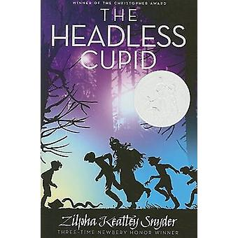 The Headless Cupid by Zilpha Keatley Snyder - Alton Raible - 97814169