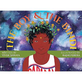 The Boy & the Bindi by Rajni Perera - 9781551526683 Book